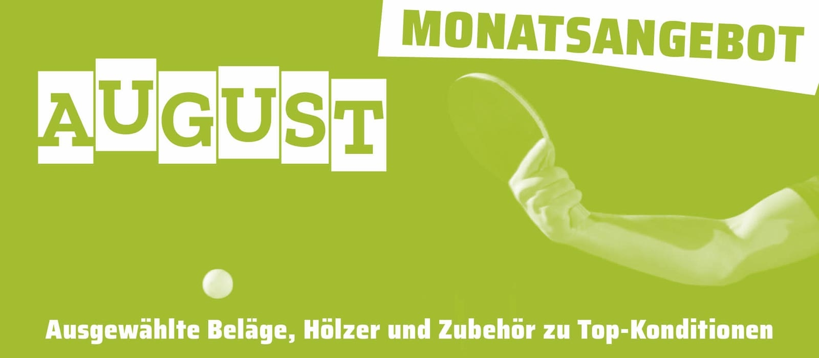 Monatsangebot August 2019